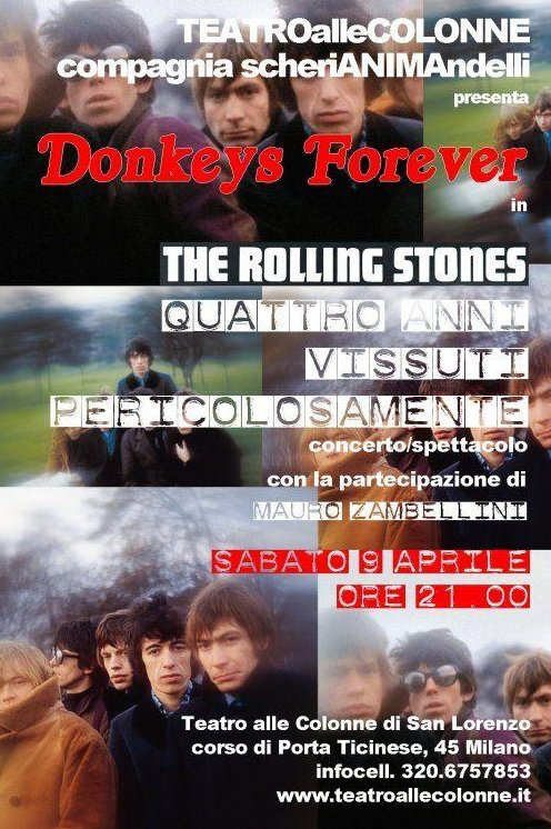 ROLLING STONES, TRIBUTE BAND DONKEYS FOREVER STASERA 9 APRILE COLONNE DI SAN LORENZO